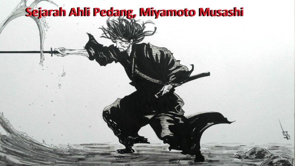 Sejarah Ahli Pedang, Miyamoto Musashi